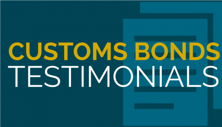 These Customs Bond Testimonials as they truly reflect the values of Trade Risk Guaranty. Request a quote today!