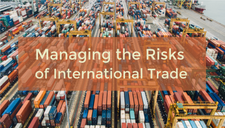 Managing the risks of goods in international trade.