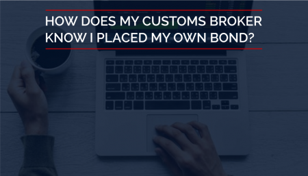 Once you decide the purchase of your continuous Customs bond on your own, TRG will notify your Customs broker of the bond information