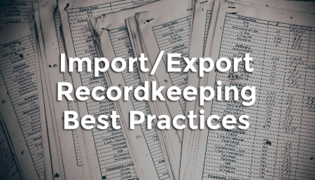 5 tips for best practices for recordkeeping during importing.