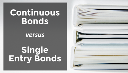 Trade Risk Guaranty explains the difference between Continuous Customs Bonds and Single Entry Bonds.