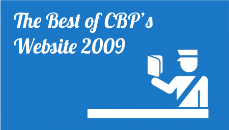 TRG lists the best resources of Custom & Border Protection's website 2009.
