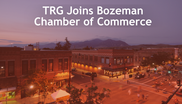 Trade Risk Guaranty joins the Bozeman community by becoming part of the Chamber of Commerce.