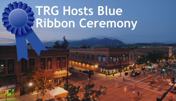 TRG Hosts a Blue Ribbon Celebration with the Bozeman Chamber of Commerce.