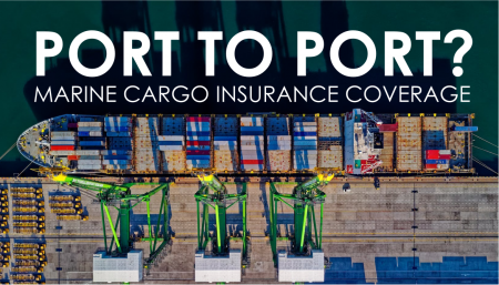 From port to port, questions often arise in relation to marine insurance, but TRG will help you to understand the extent of coverage under certain marine cargo insurance coverage