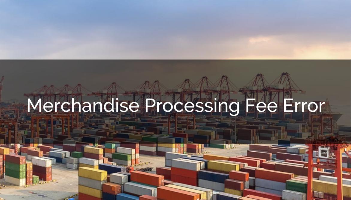 Merchandise Processing Fee Error