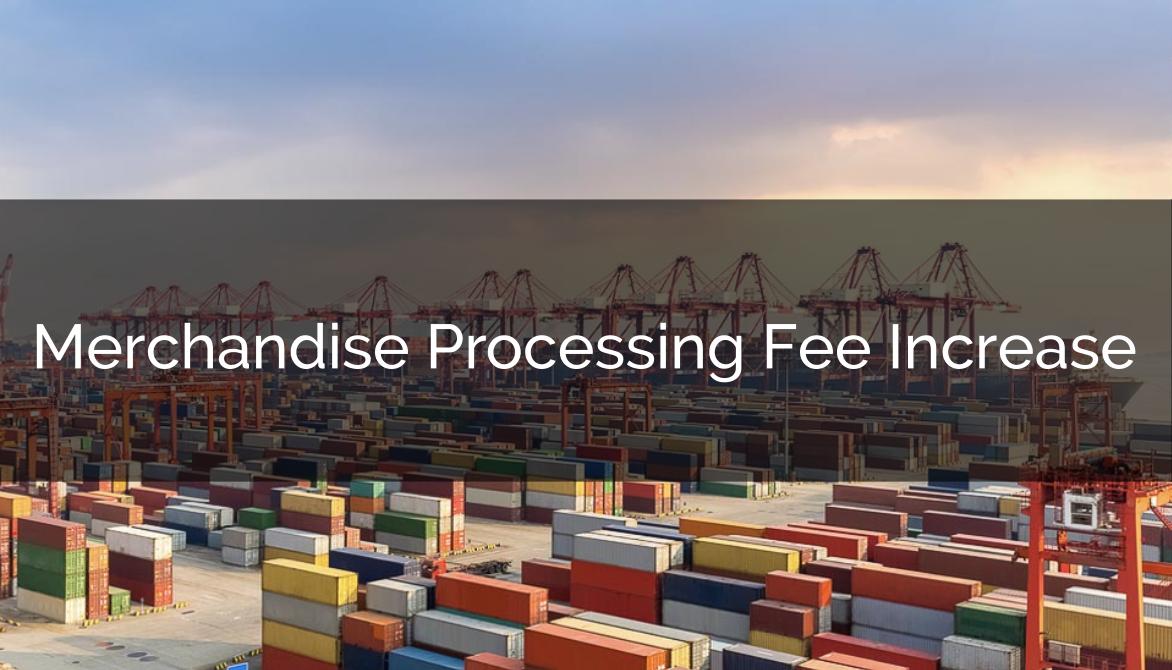 Merchandise Processing Fee Increased