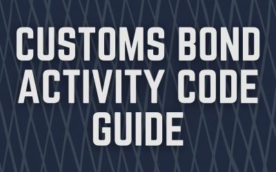 Customs Bond Activity Code Guide