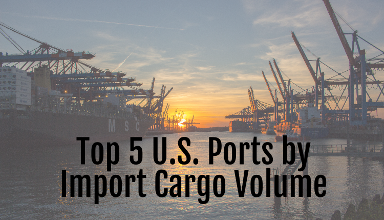 Top 5 U.S. Ports by Import Cargo Volume
