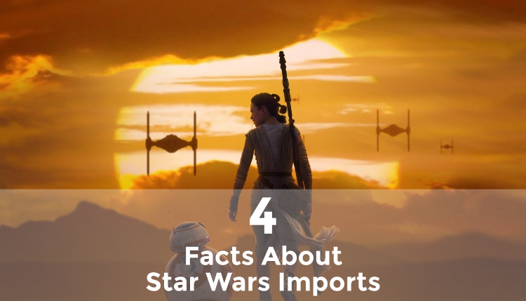 4 Striking Facts About Star Wars Imports