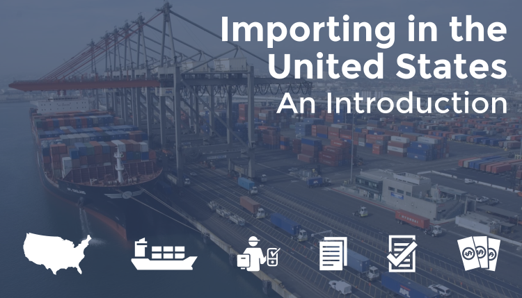 Importing in the United States: An Introduction