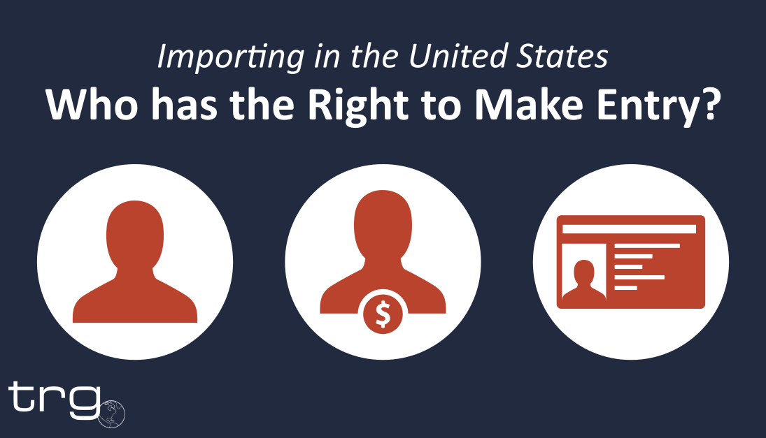 Importing in the United States: Right to Make Entry