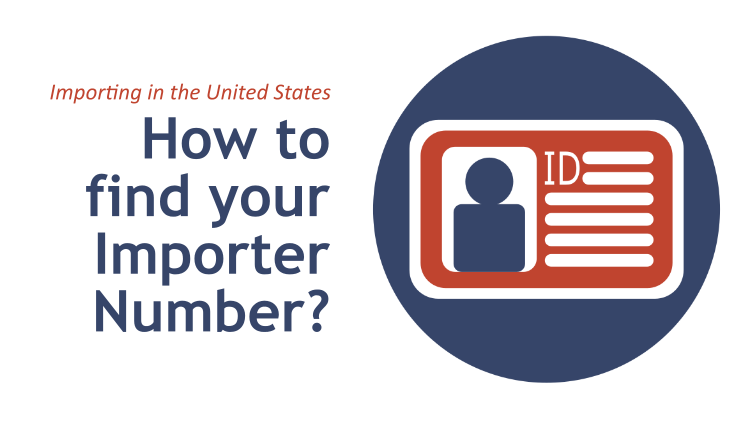 How can I find my Importer Number? | International Trade | TRG Peak Blog