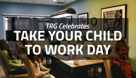 Trade Risk Guaranty celebrates take your child to work day.
