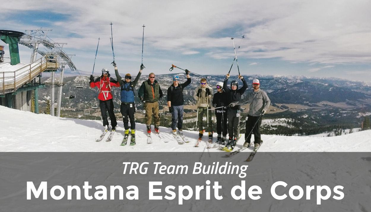 TRG Team Building – Winter Montana Esprit de Corps