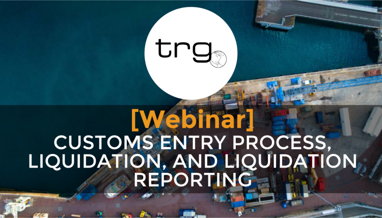 Trade Risk Guaranty holds a webinar to explain the process of Liquidation and entering goods into the United States.