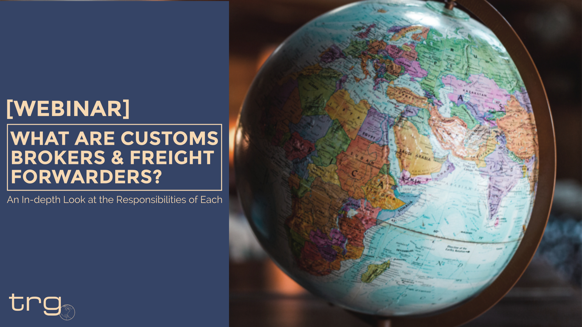 [Webinar] What Are Customs Brokers & Freight Forwarders?