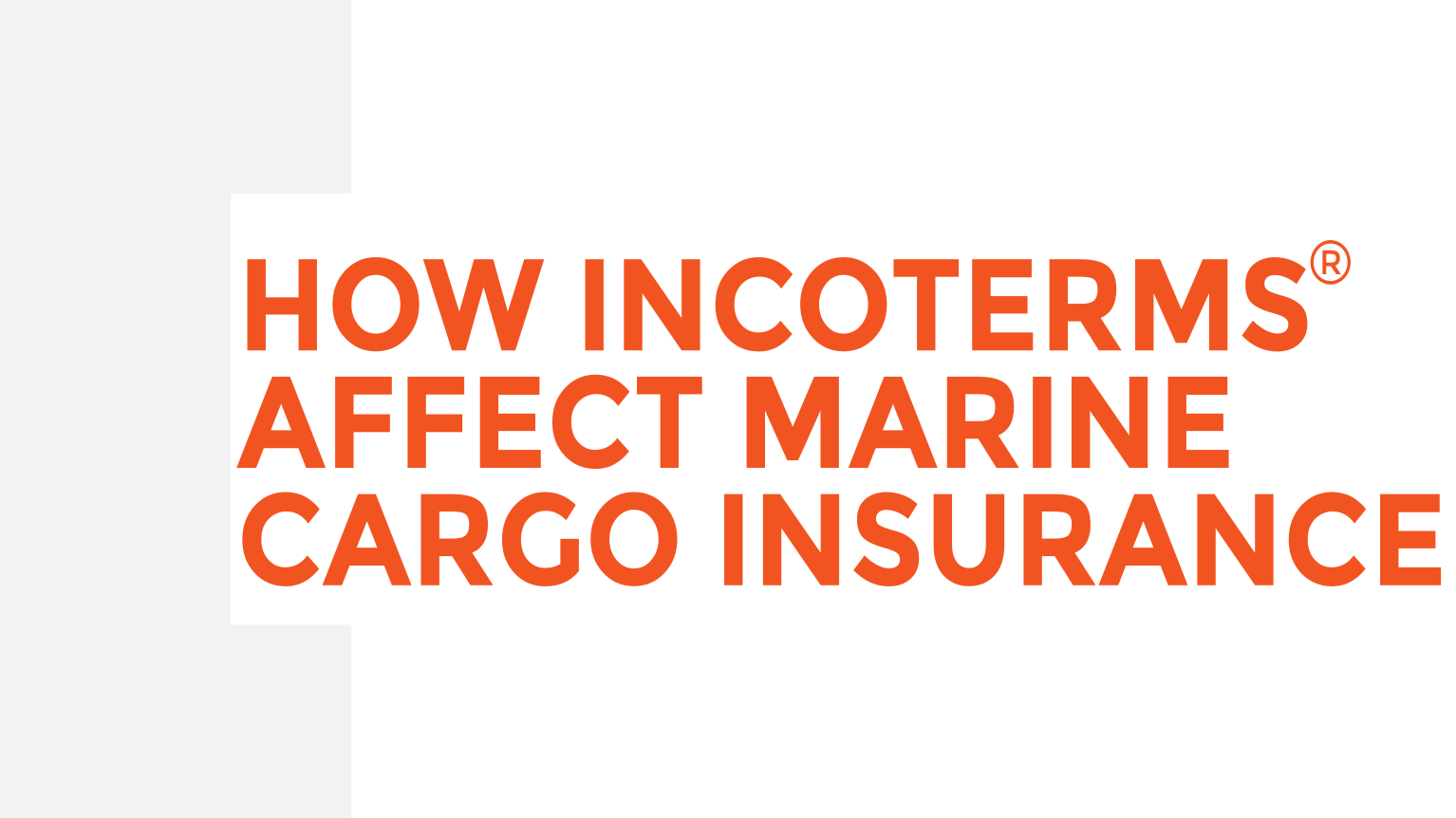 [Video] How Incoterms Affect Your Cargo Insurance