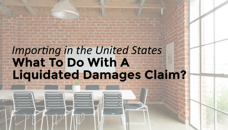 TRG goes through what you should do when you receive a liquidated damages claim.