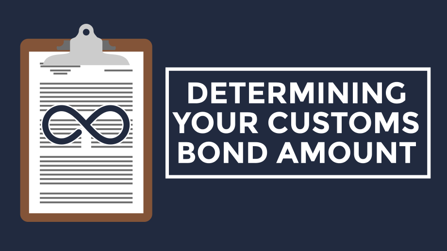 [Video] How to Calculate Your Customs Bond Size