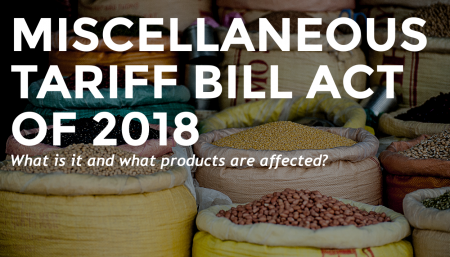 Trade Risk Guaranty clarifies the miscellaneous tariff bill act of 2018 and what commodities are included.