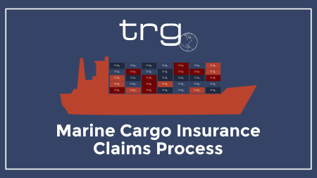 Trade Risk Guaranty walks importers through the TRG Marine Claims Process.