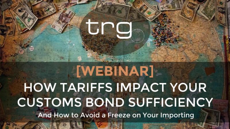 [Webinar] How Chinese Tariffs Impact Bond Sufficiency