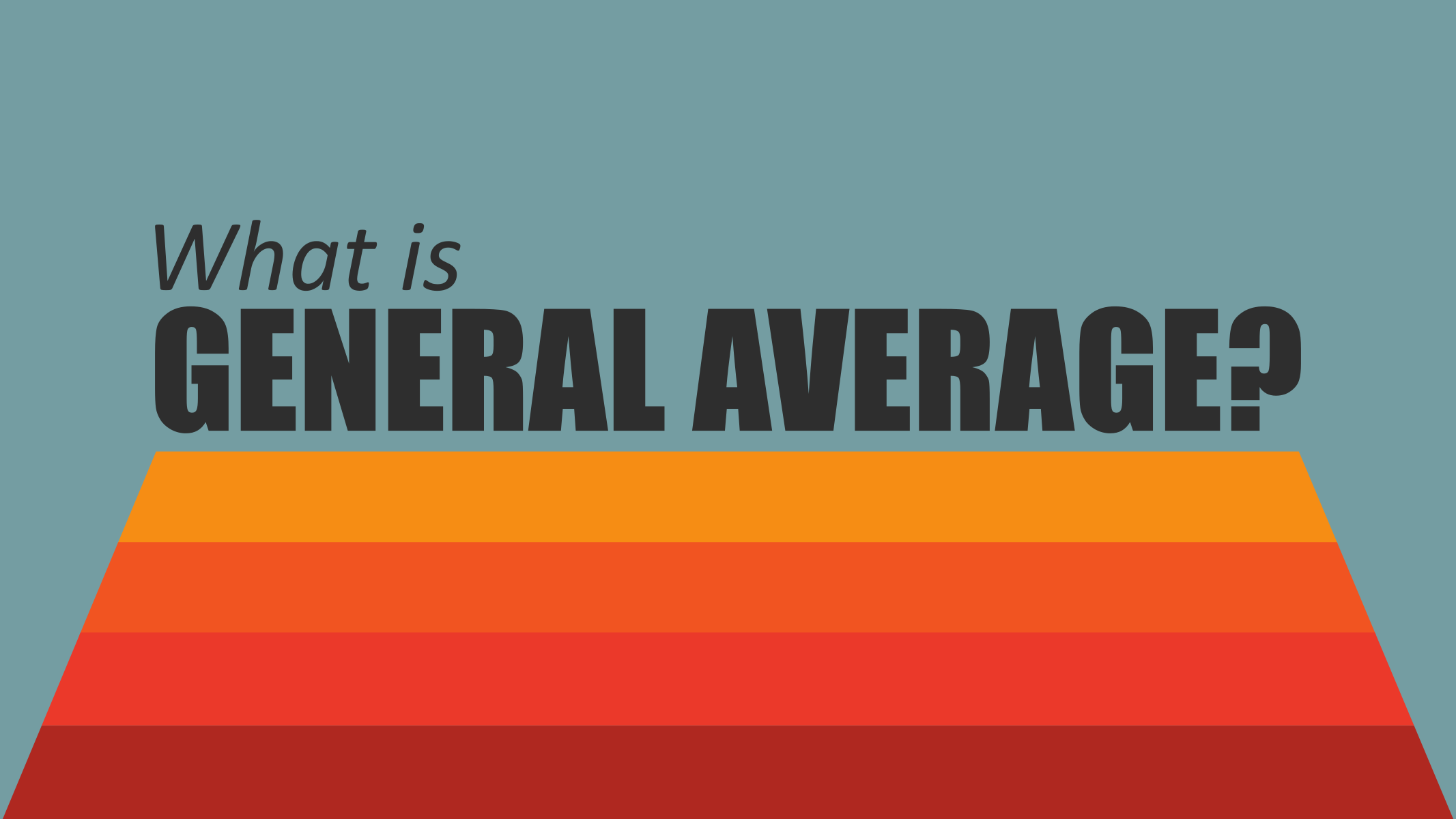 [Video] What is General Average?