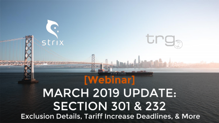 TRG holds another webinar with an update on the Chinese tariffs and Section 232.