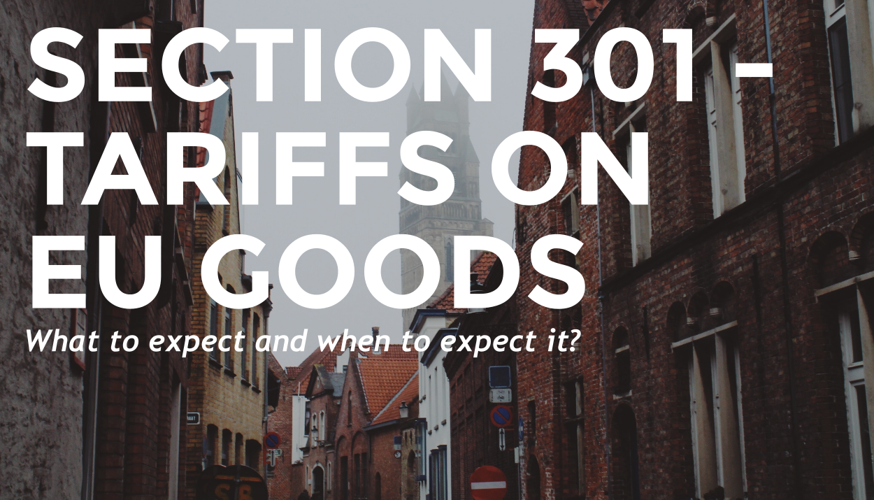 TRG explains the section 301 tariffs on goods from the EU.