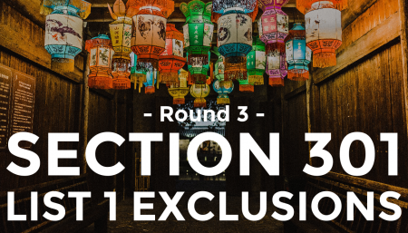 Round 3 of the List 1 Section 301 Exclusions has been released by the USTR.