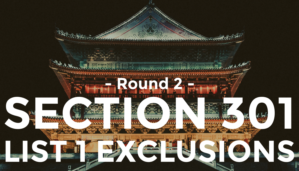 TRG explains the round 2 exclusions on Section 301 List 1 commodities.