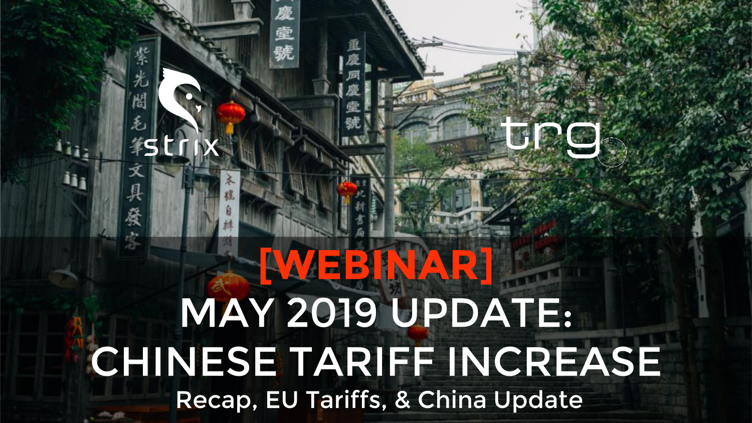 Trade Risk Guaranty holds a webinar with updates on the trade war with China.