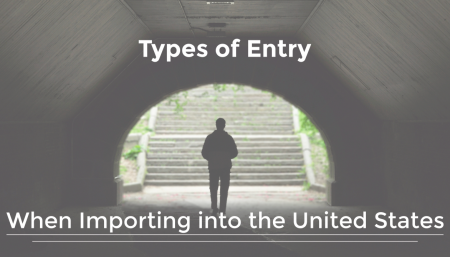 There are a variety of ways to enter goods into United States commerce when importing into the United States, entry for consumption, entry for warehouse, or transportation of merchandise in bond
