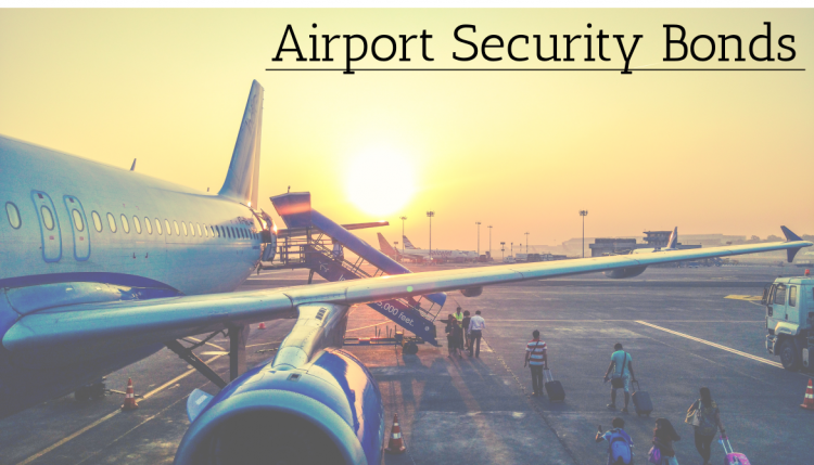 An airport security bond acts similar to a US customs bond, it is needed to operate inside of an airport behind secure lines