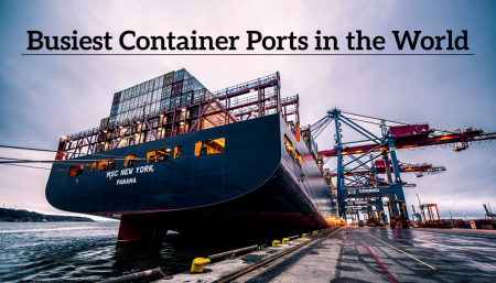 Learn about the 5 busiest container ports in the world. These ports process the majority of the worlds goods.