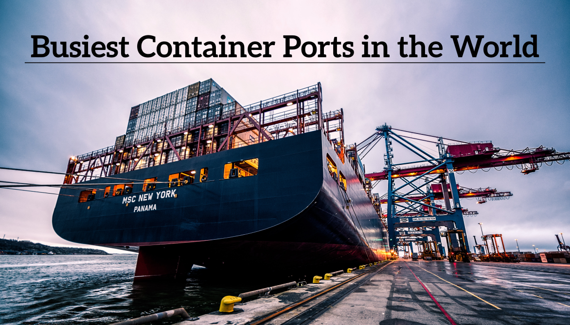 5 Busiest Container Ports in the World