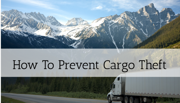 Learn about cargo theft and how your can protect your shipments from it.