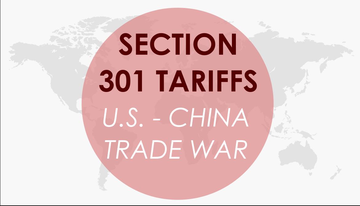 [Infographic] Section 301 Tariffs: U.S. & China