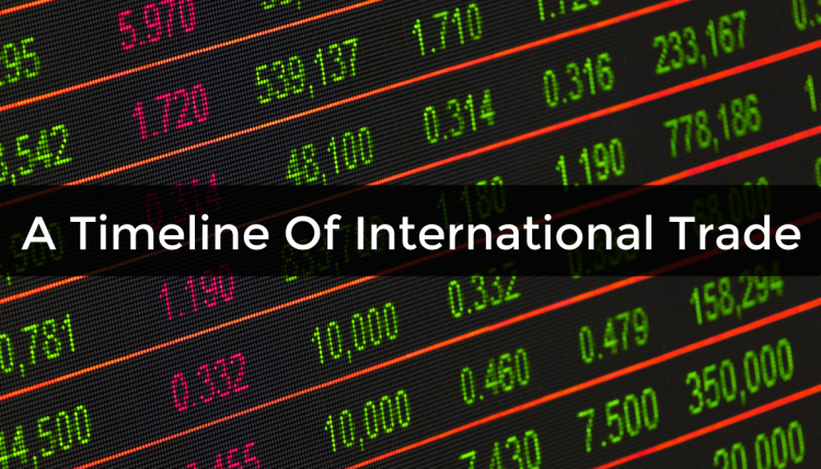 How have historical events effected trade over the years? See our brief timeline of international trade to learn about how trade has been transformed.