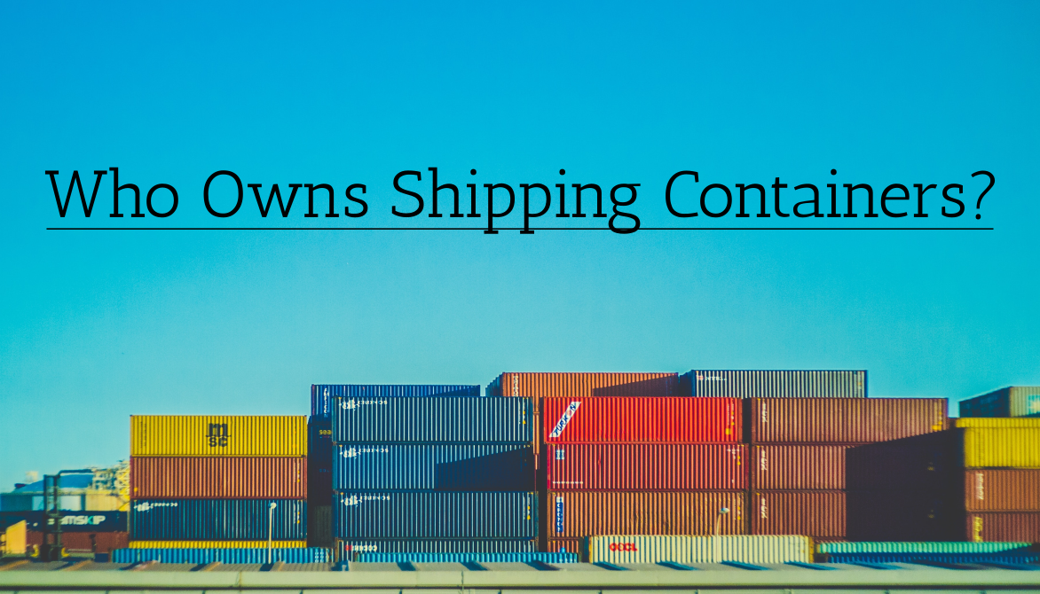 Who Owns Shipping Containers