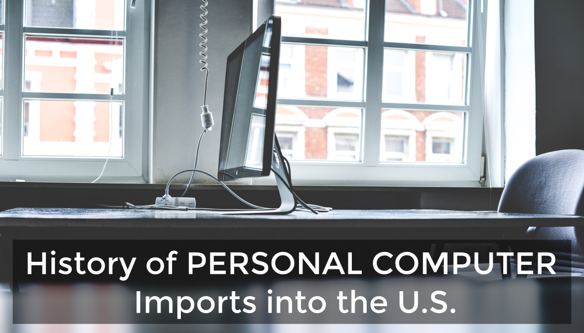 Data and Trends: United States Personal Computer Imports