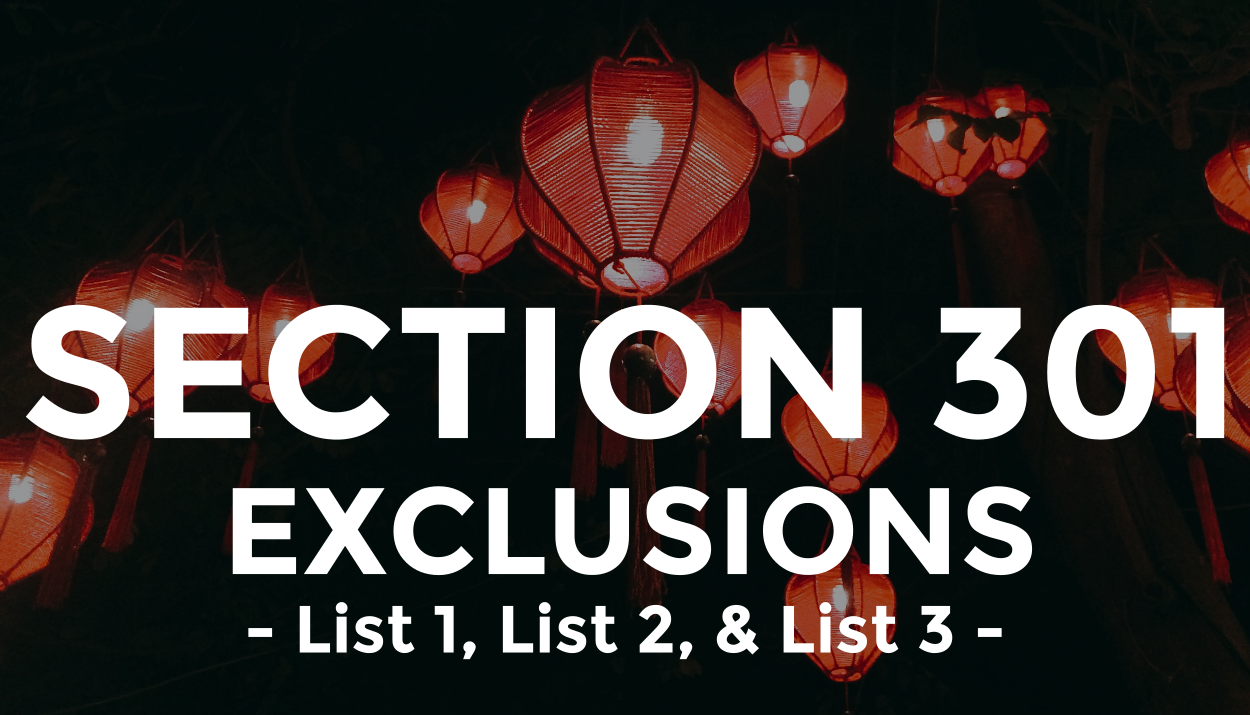 Additional Rounds of Section 301 Exclusions Granted of Lists 1, 2, & 3