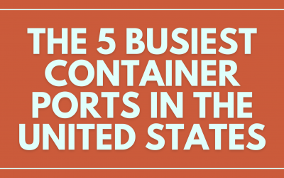 The 5 Busiest Container Ports in the United States