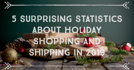 Holiday Shopping and Shipping Statistics for 2019