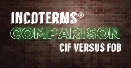 TRG walks through a full Incoterms Comparison of CIF and FOB.