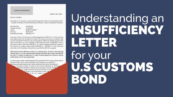 Understanding an insufficiency letter on your U.S. Customs Bond.