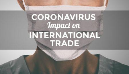 What will be the Coronavirus impact on international trade?