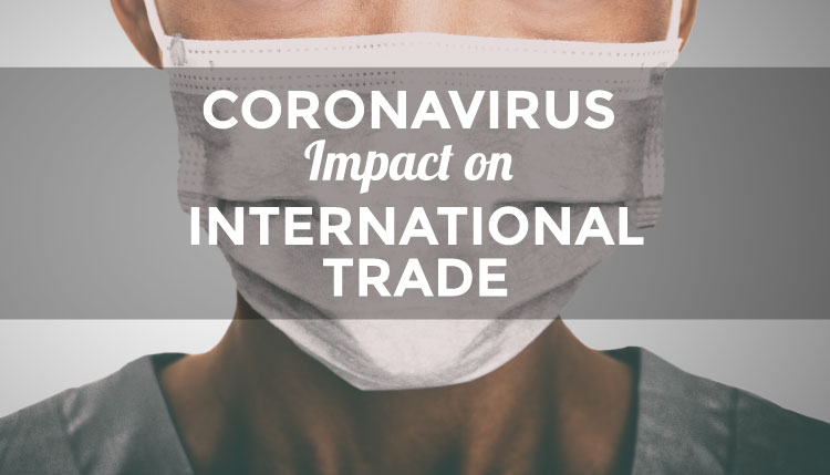 Coronavirus Impact on International Trade