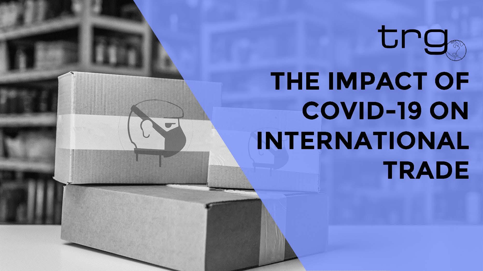[Webinar] The Impact of COVID 19 on International Trade